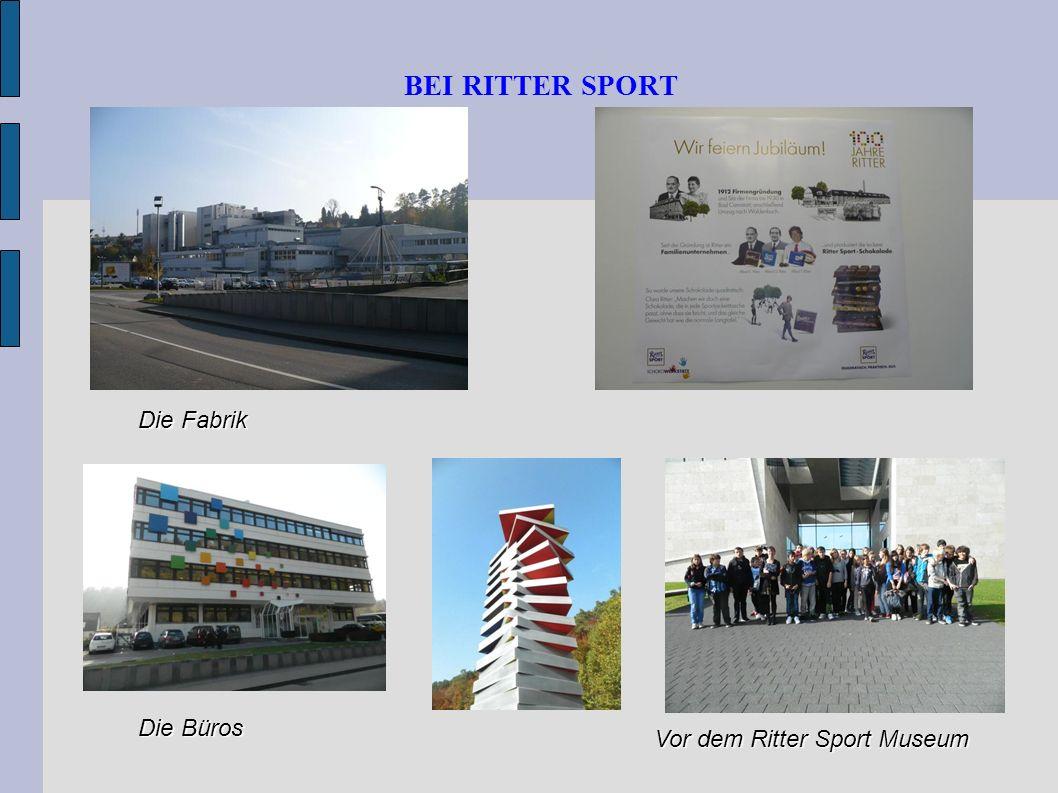 BEI RITTER SPORT Die Fabrik Die Büros Vor dem Ritter Sport Museum