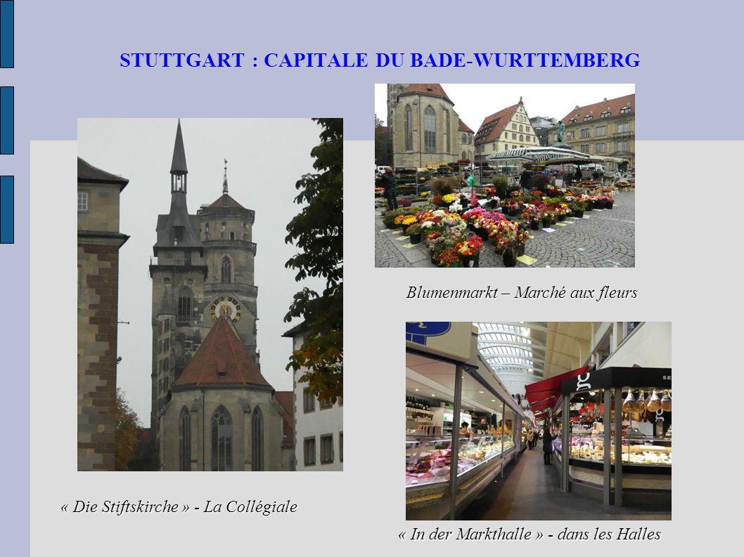 STUTTGART : CAPITALE DU BADE-WURTTEMBERG