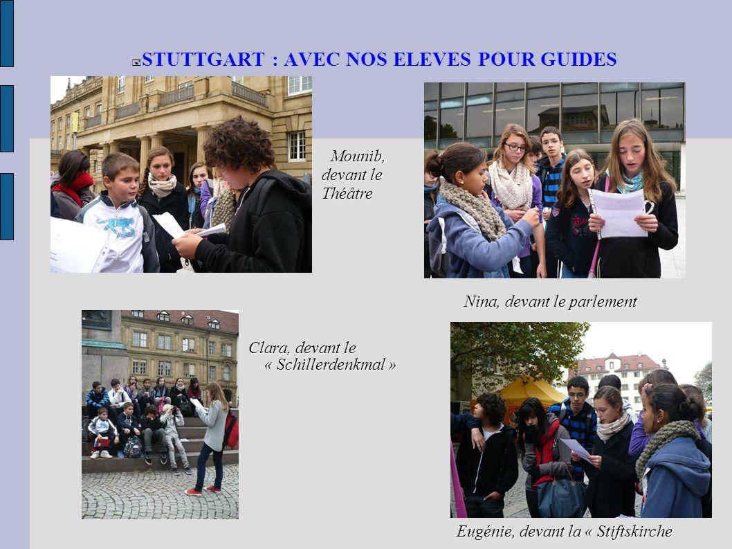STUTTGART : AVEC NOS ELEVES POUR GUIDES