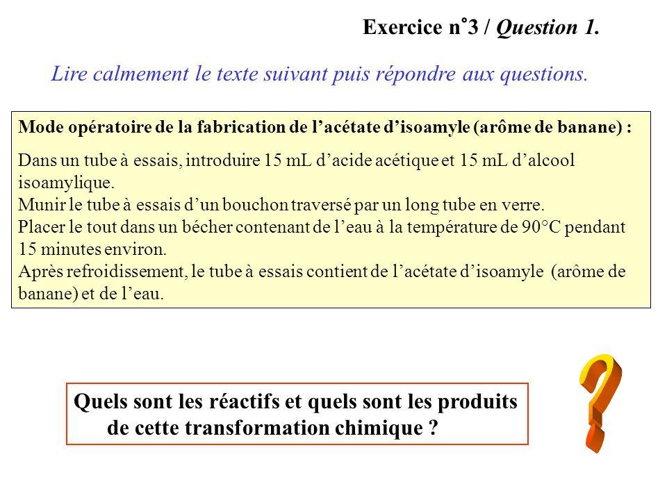 Exercice n°3 / Question 1.Lire calmement le texte suivant puis répondre aux questions.