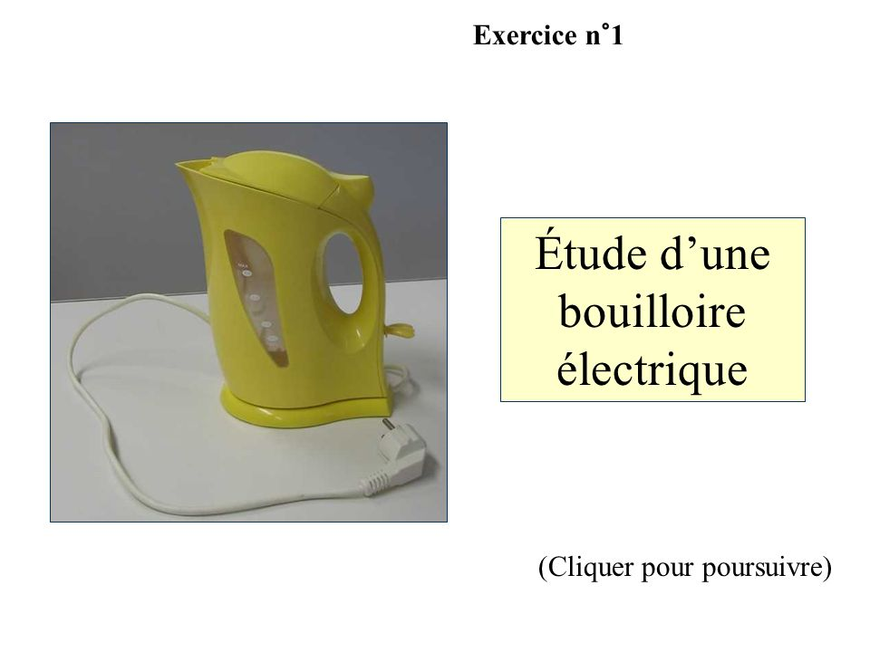 Étude d'une bouilloire électrique