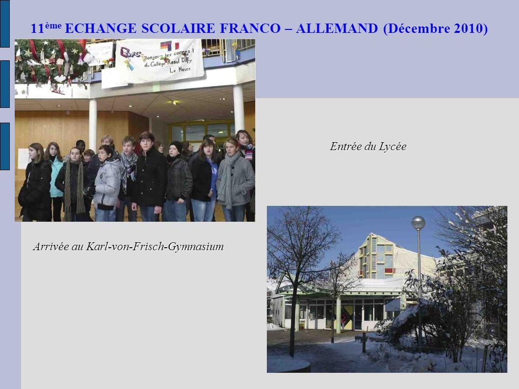 11ème ECHANGE SCOLAIRE FRANCO – ALLEMAND (Décembre 2010)