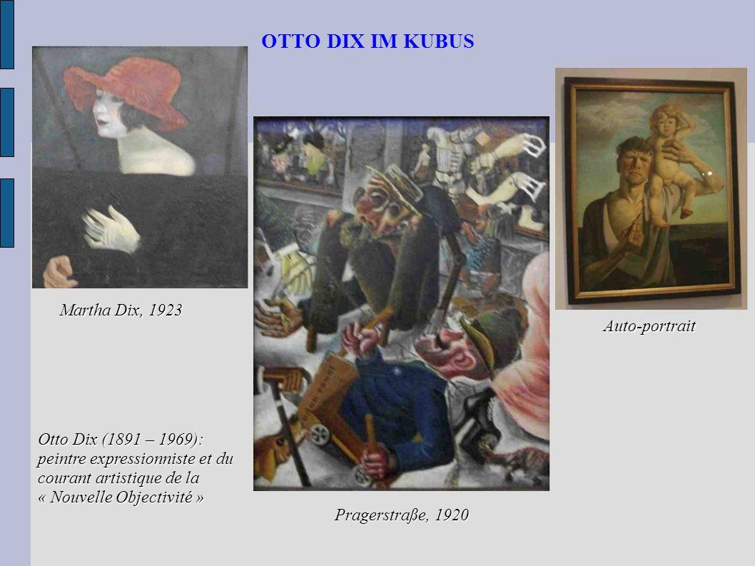 OTTO DIX IM KUBUS Martha Dix, 1923 Auto-portrait