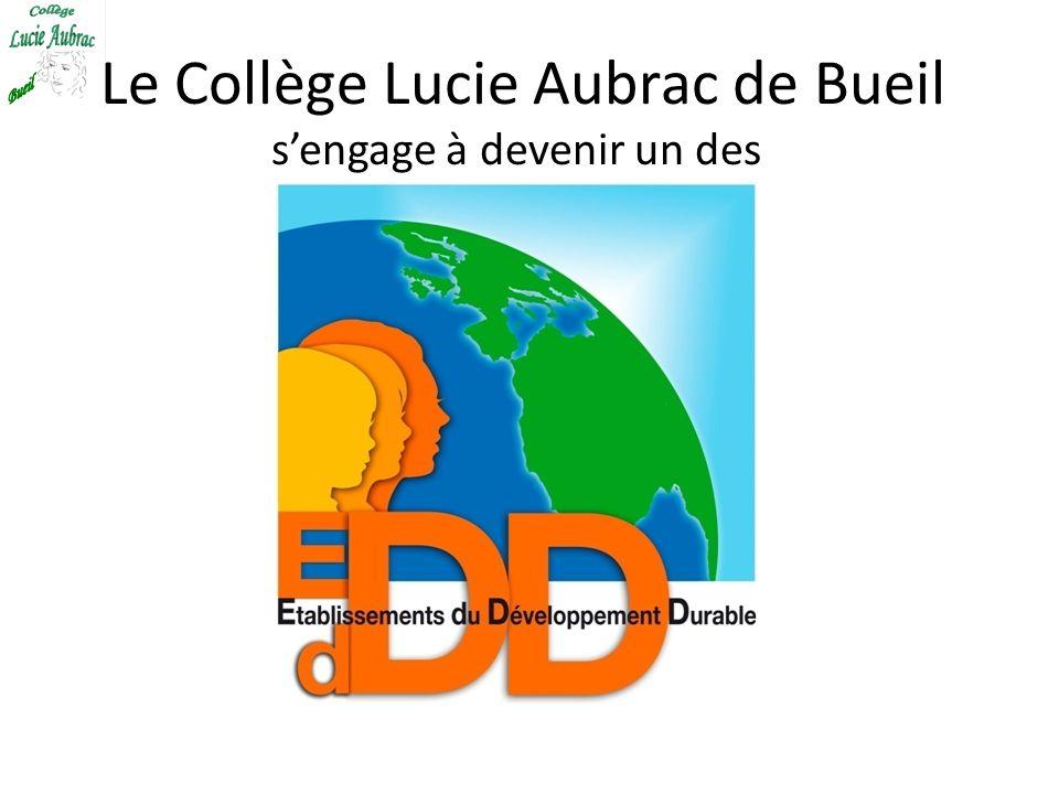 Le Collège Lucie Aubrac de Bueil s'engage à devenir un des