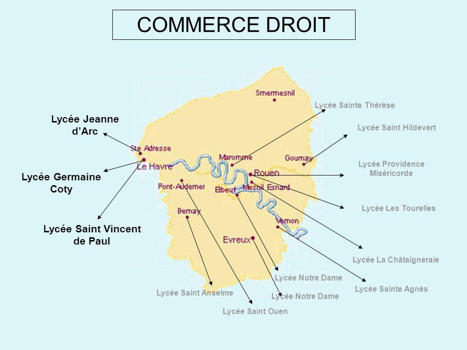 COMMERCE DROIT Lycée Jeanne d'Arc Lycée Germaine Coty