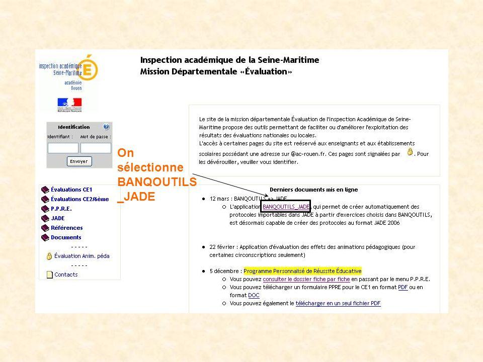 On sélectionne BANQOUTILS_JADE