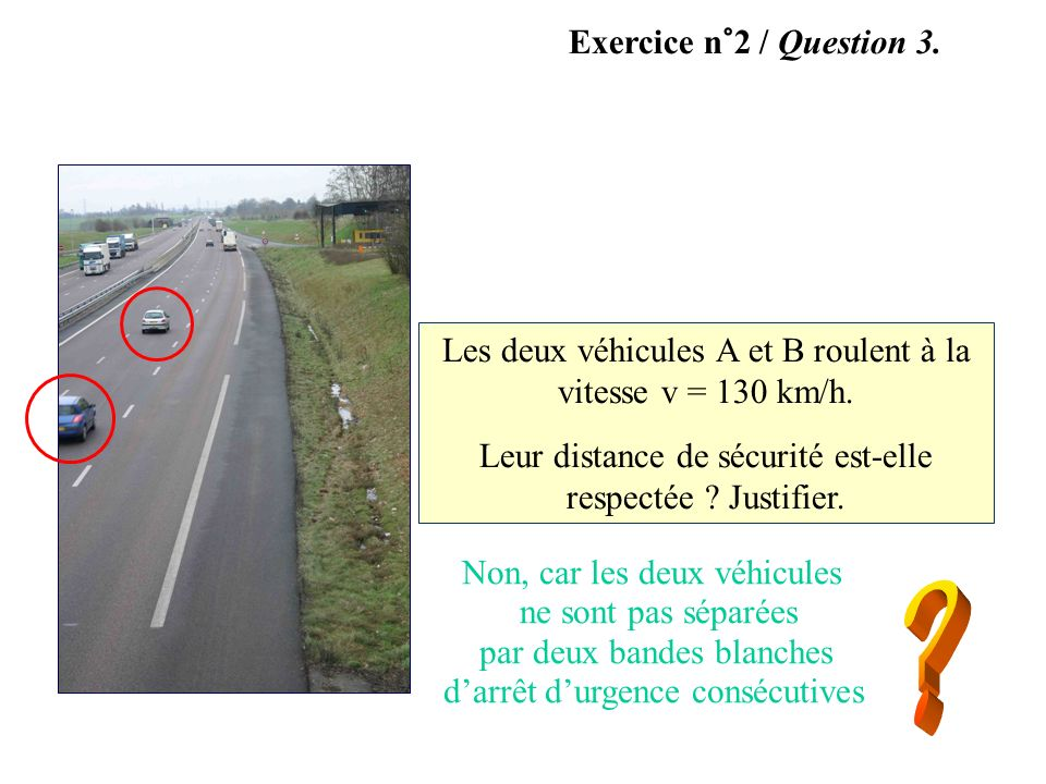 Exercice n°2 / Question 3. A