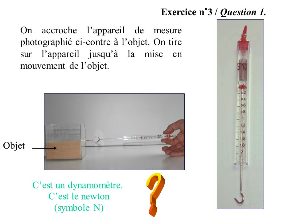Exercice n°3 / Question 1.