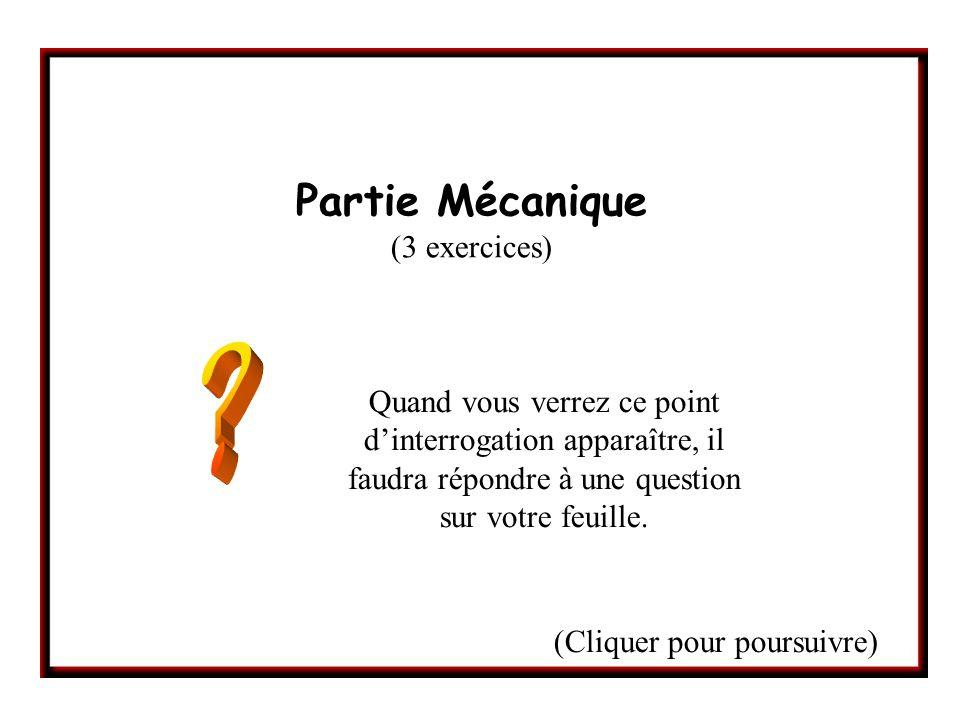 Partie Mécanique (3 exercices)