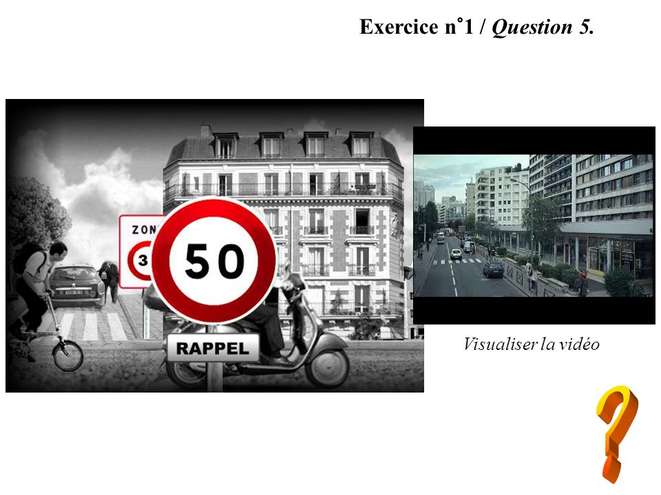 Exercice n°1 / Question 5. Visualiser la vidéo