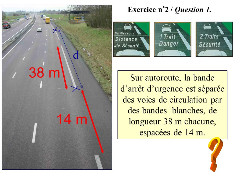 Exercice n°2 / Question 1. d.