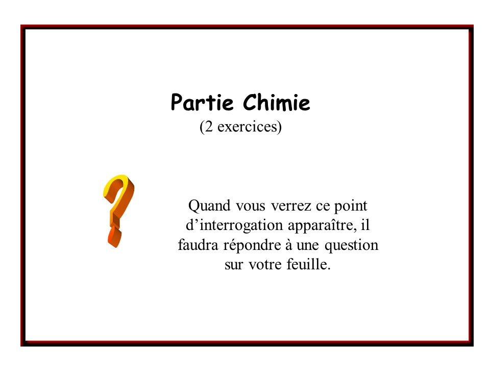 Partie Chimie (2 exercices)