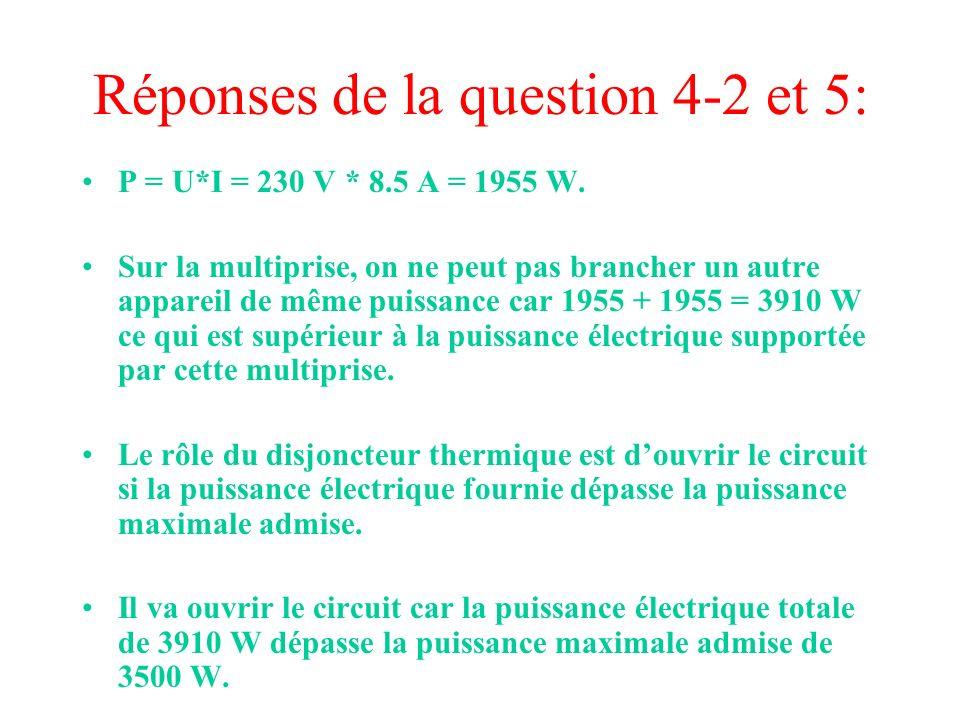 Réponses de la question 4-2 et 5:
