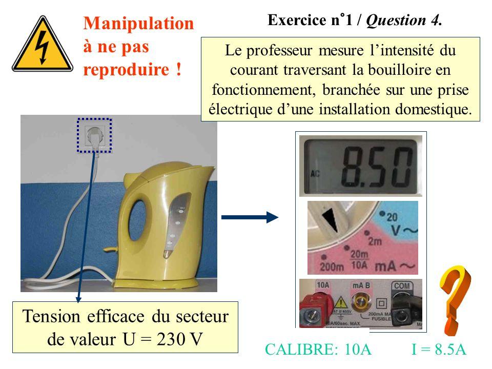Tension efficace du secteur de valeur U = 230 V