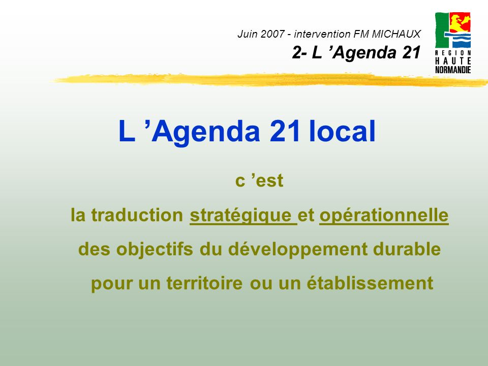 Juin 2007 - intervention FM MICHAUX 2- L 'Agenda 21