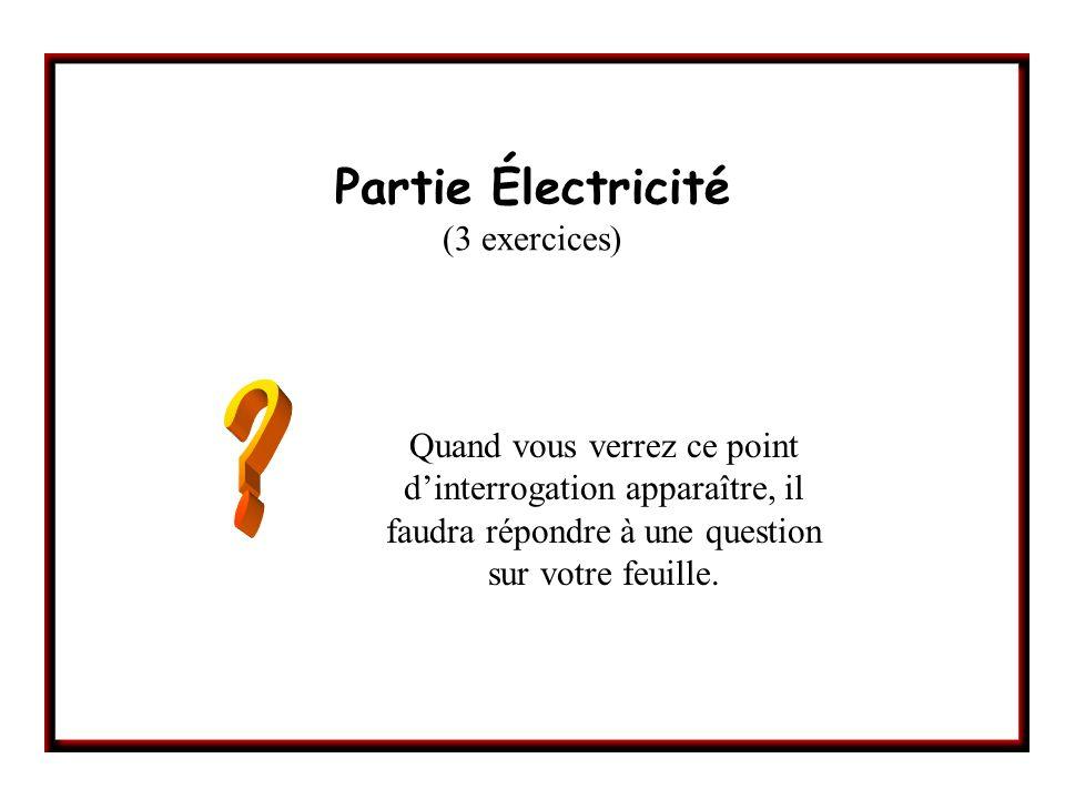 Partie Électricité (3 exercices)