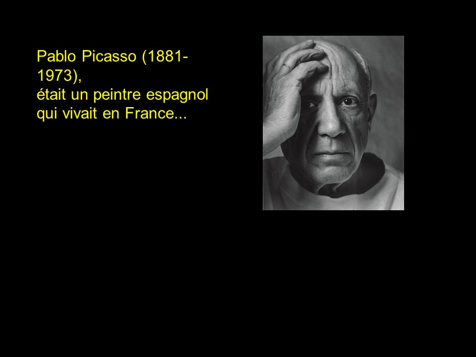 Pablo Picasso (1881-1973), était un peintre espagnol qui vivait en France...