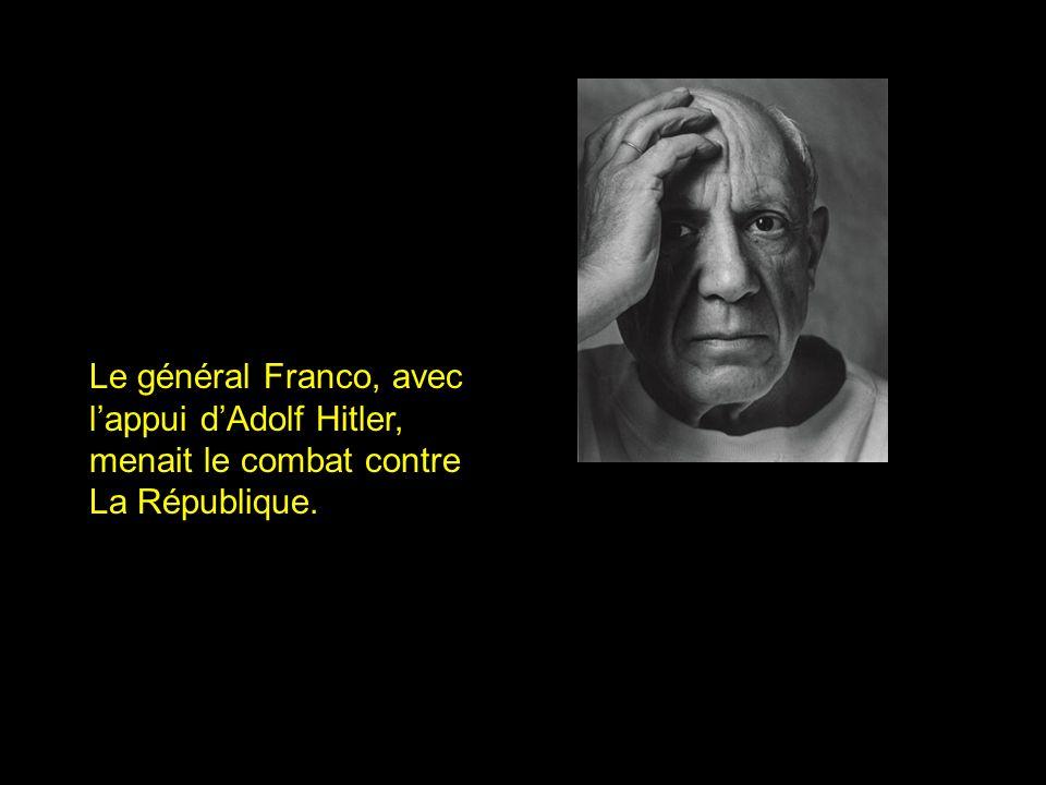 Le général Franco, avec l'appui d'Adolf Hitler, menait le combat contre