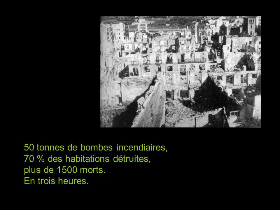 50 tonnes de bombes incendiaires,
