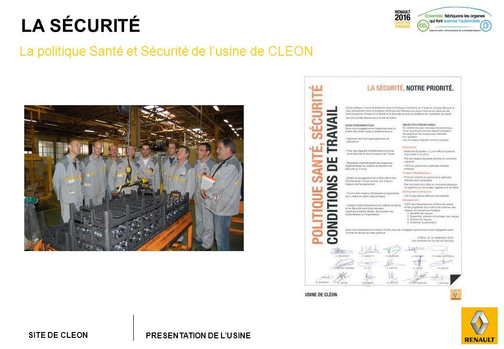 La politique Santé et Sécurité de l'usine de CLEON