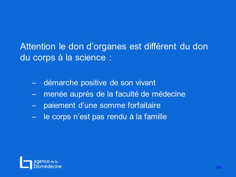 Attention le don d'organes est différent du don du corps à la science :