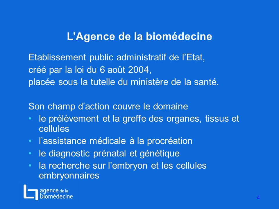 L'Agence de la biomédecine