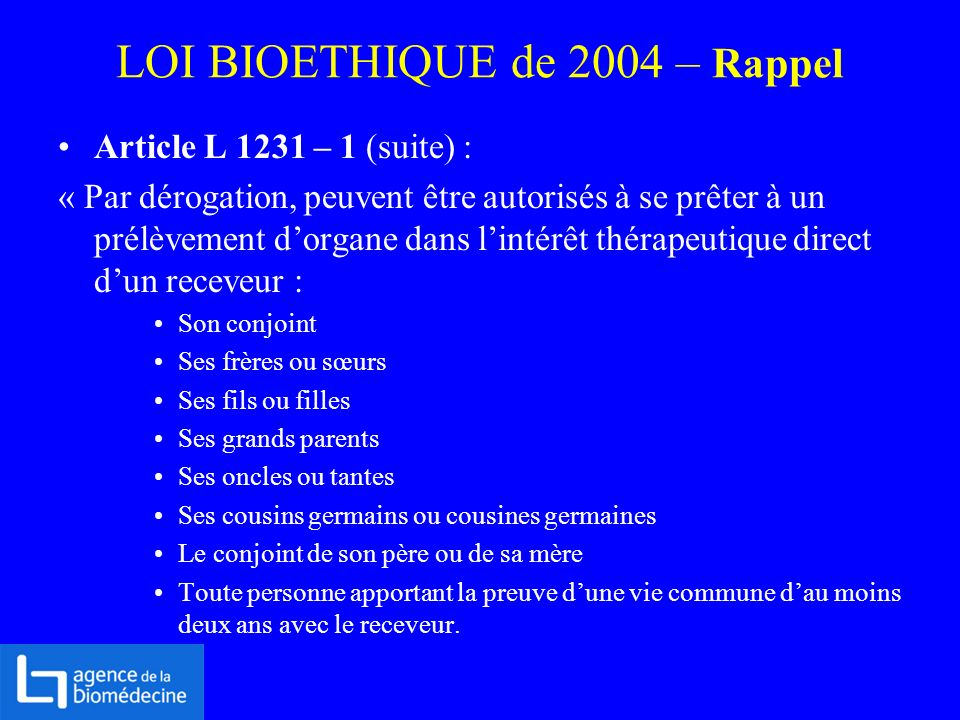 LOI BIOETHIQUE de 2004 – Rappel