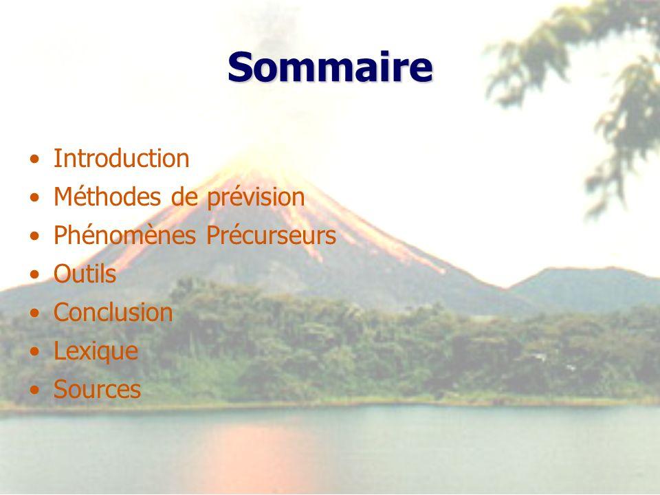 Sommaire Introduction Méthodes de prévision Phénomènes Précurseurs