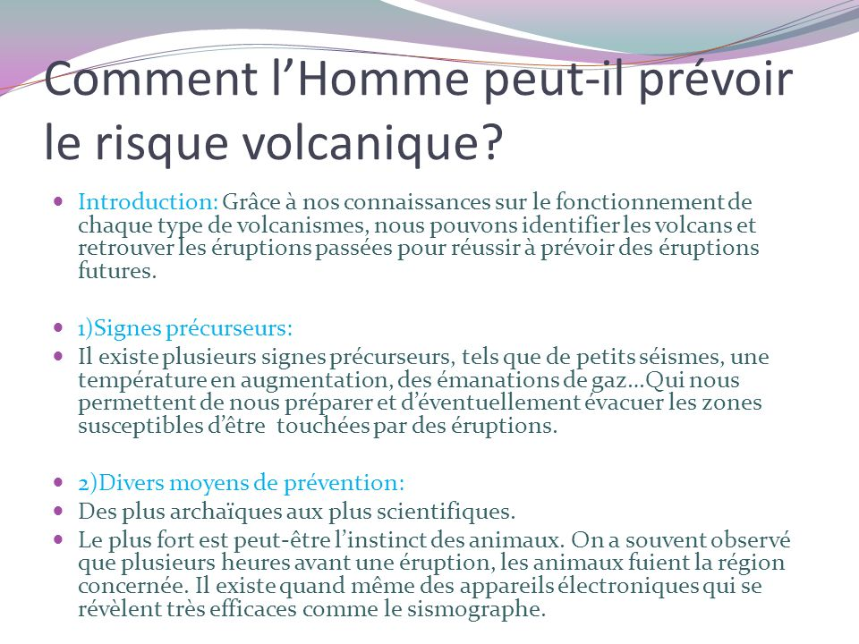 Comment l'Homme peut-il prévoir le risque volcanique