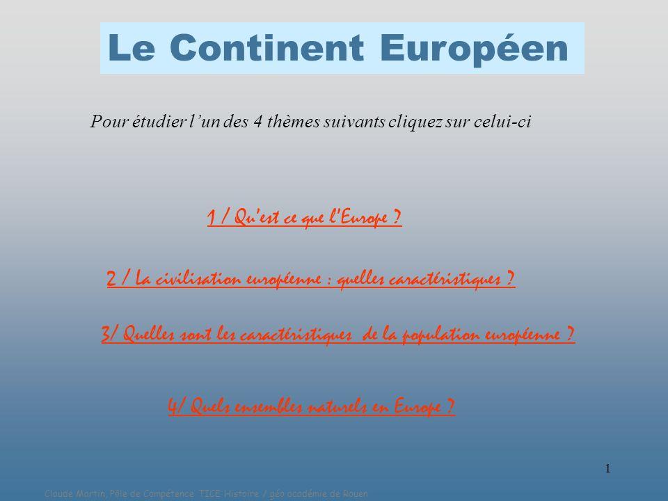 Le Continent Européen 1 / Qu'est ce que l'Europe