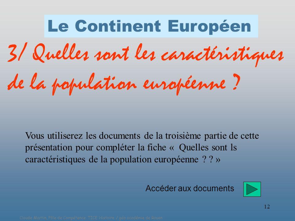 3/ Quelles sont les caractéristiques de la population européenne