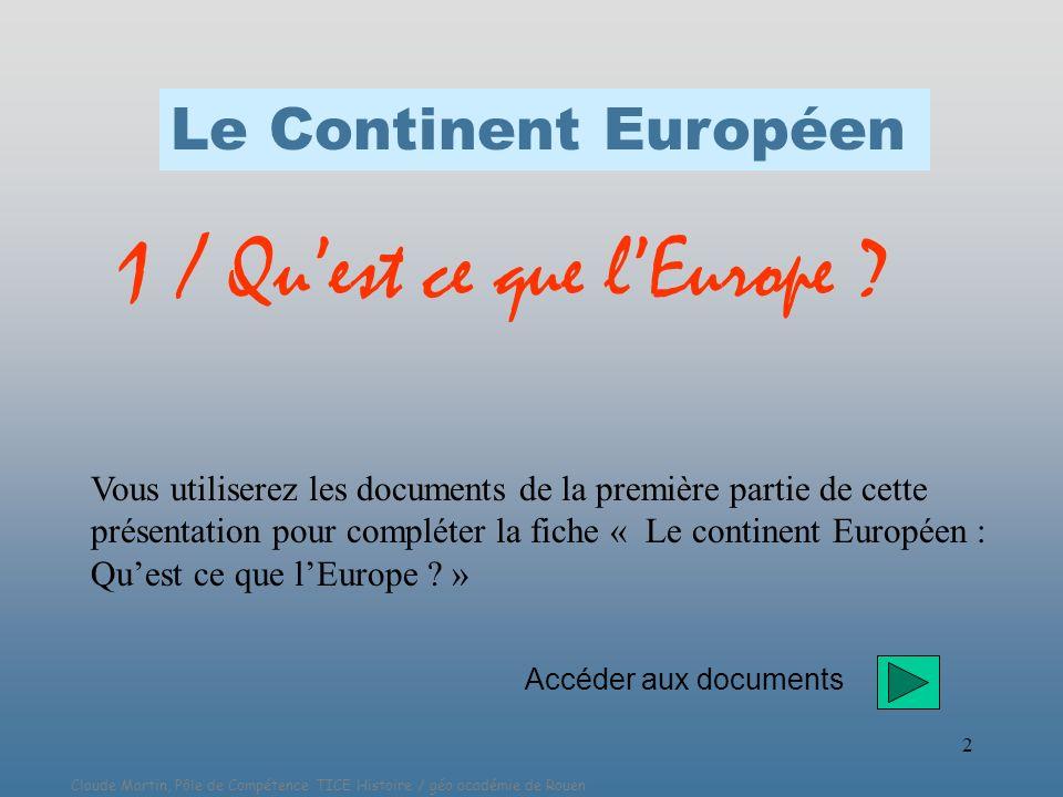 1 / Qu'est ce que l'Europe