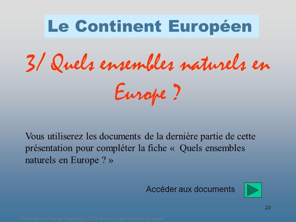 3/ Quels ensembles naturels en Europe