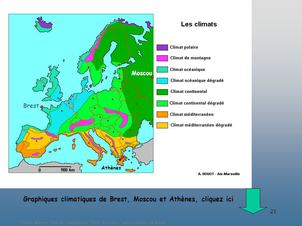 Graphiques climatiques de Brest, Moscou et Athènes, cliquez ici