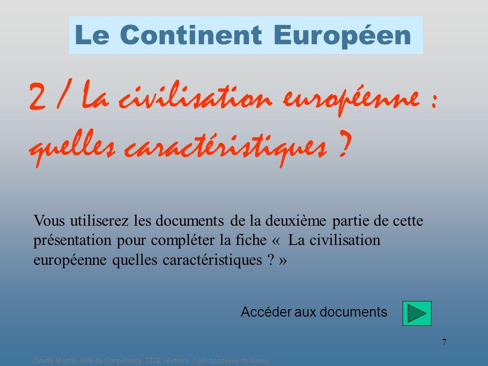 2 / La civilisation européenne : quelles caractéristiques