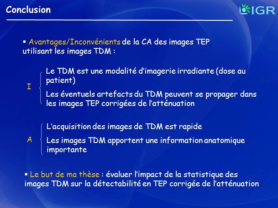 Conclusion Avantages/Inconvénients de la CA des images TEP utilisant les images TDM :