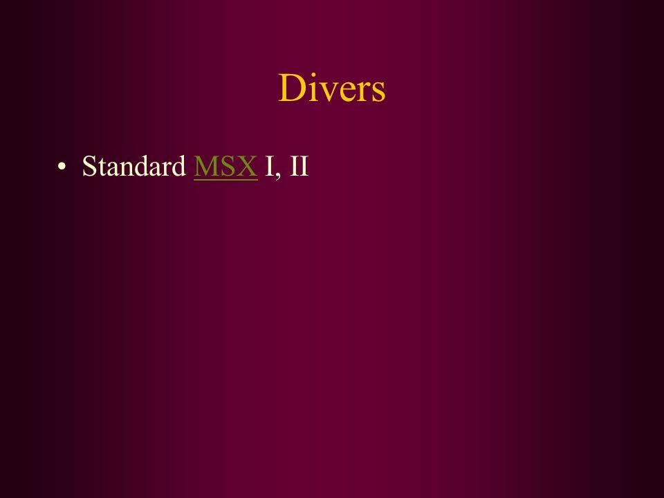 Divers Standard MSX I, II
