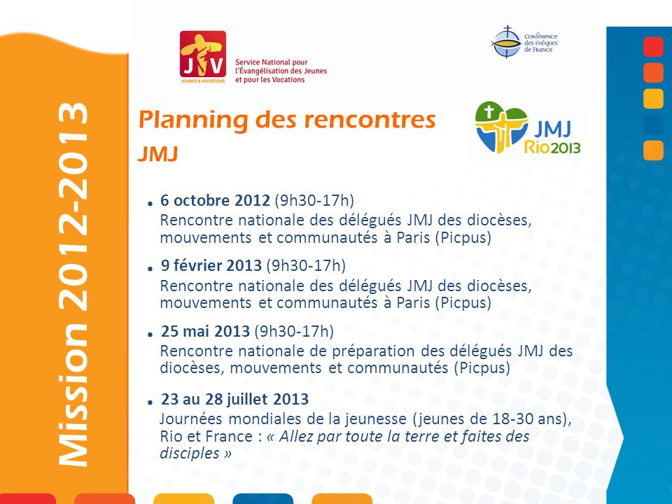 Mission 2012-2013 . 6 octobre 2012 (9h30-17h)