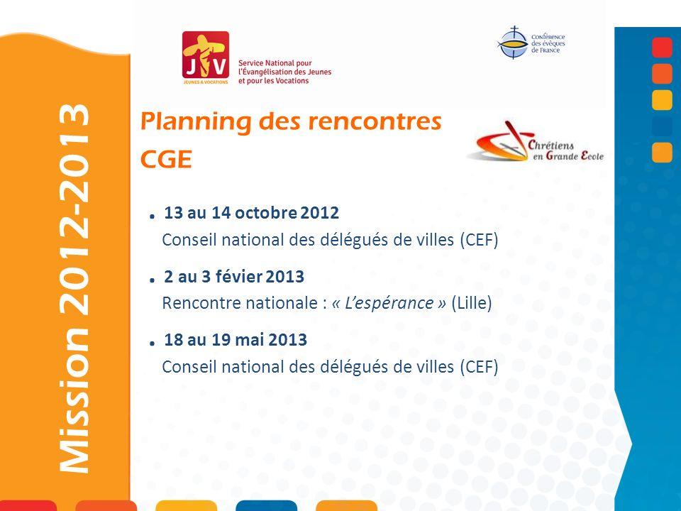 Mission 2012-2013 . 13 au 14 octobre 2012 . 2 au 3 févier 2013