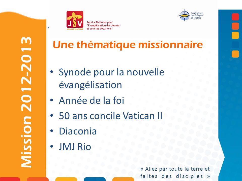 Une thématique missionnaire