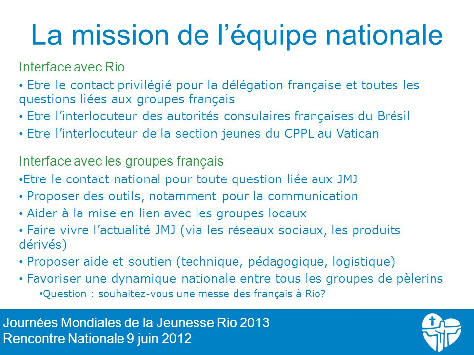 La mission de l'équipe nationale