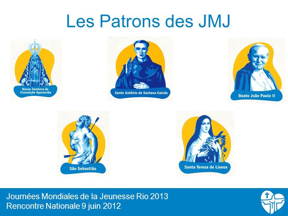 Les Patrons des JMJ Journées Mondiales de la Jeunesse Rio 2013