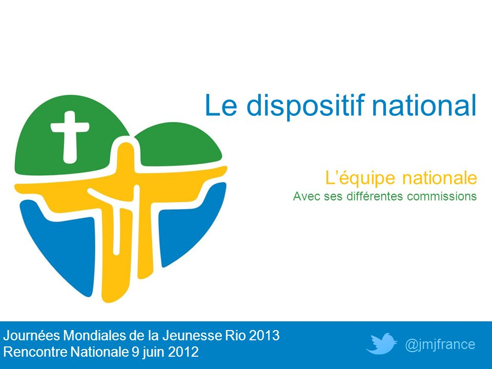 Le dispositif national