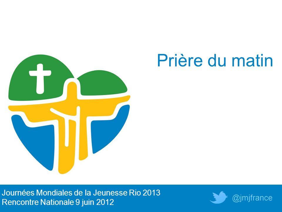 Prière du matin Journées Mondiales de la Jeunesse Rio 2013