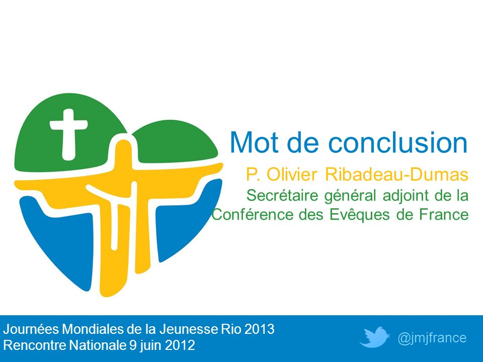 Mot de conclusion P. Olivier Ribadeau-Dumas