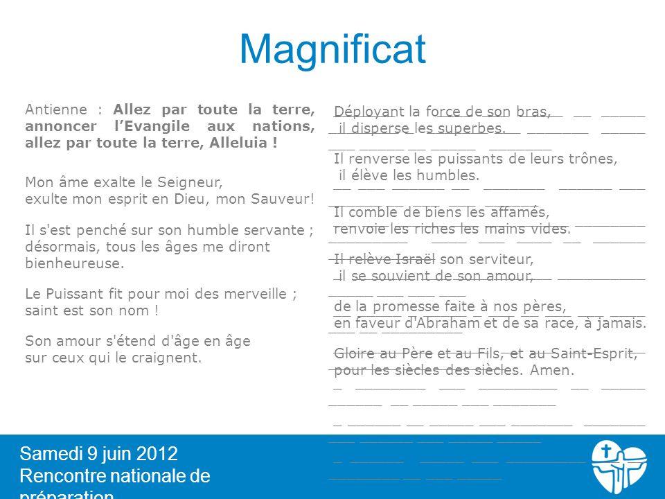 Magnificat Samedi 9 juin 2012 Rencontre nationale de préparation