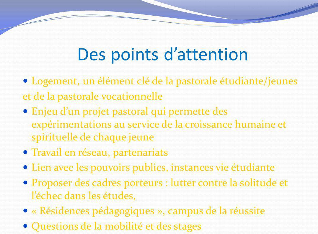 Des points d'attention