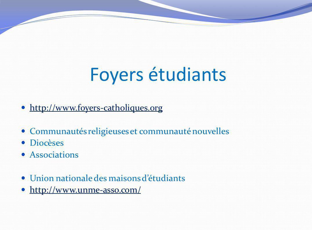 Foyers étudiants http://www.foyers-catholiques.org