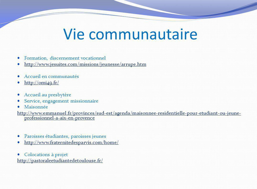Vie communautaire Formation, discernement vocationnel