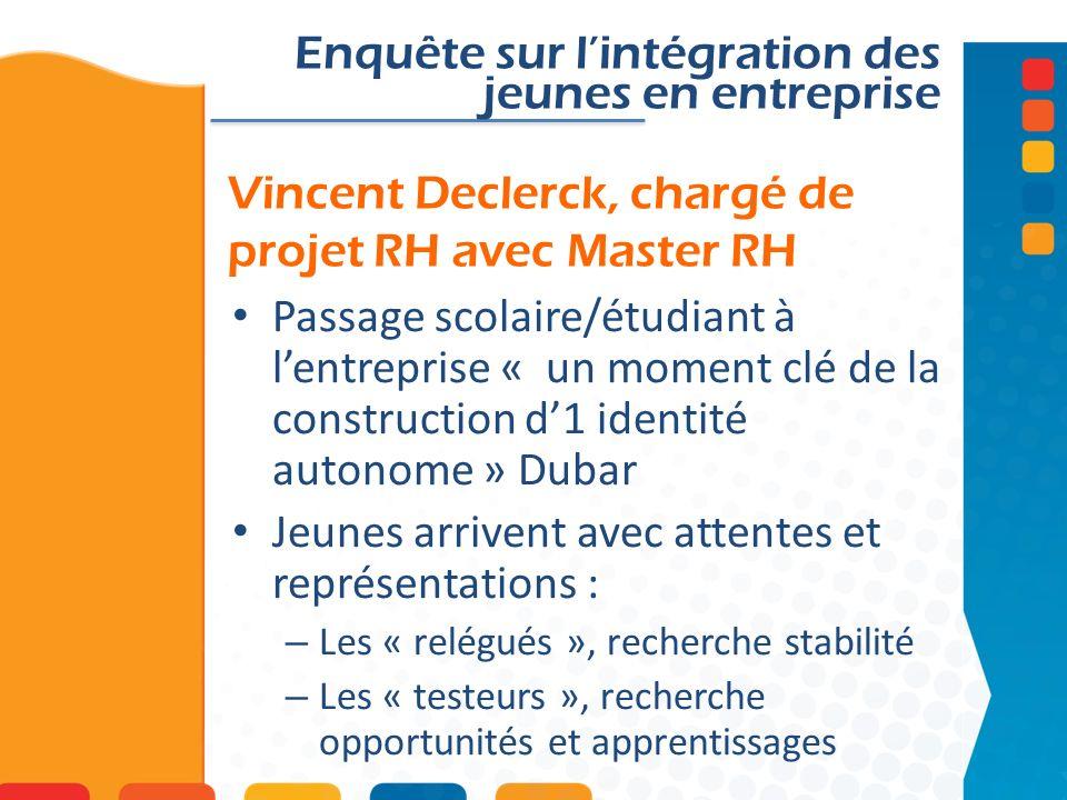 Vincent Declerck, chargé de projet RH avec Master RH